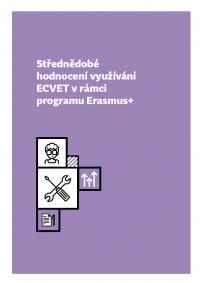Střednědobé hodnocení využívání ECVET v rámci programu Erasmus+ obalka