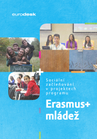 Sociální začleňování v projektech programu Erasmus+ mládež (obálka)