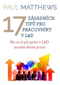 17 zásadních tipů pro pracovníky v L&D