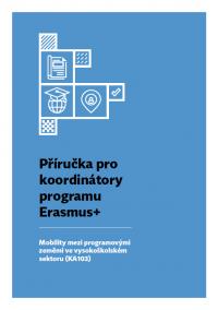 Příručka pro koordinátory programu Erasmus+