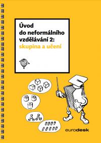 Úvod do neformálního vzdělávání 2: skupina a učení