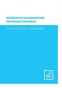 Zkušenosti koordinátorů programu Erasmus+, vysokoškolské vzdělávání