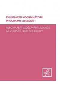 Zkušenosti koordinátorů programu Erasmus+, neformální vzdělávání mládeže a Evropský sbor solidarity