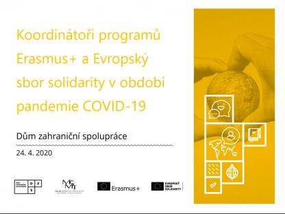 Koordinátoři programů Erasmus+ a Evropský sbor solidarity v období pandemie COVID-19