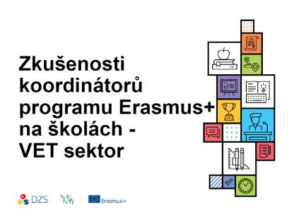 Zkušenosti koordinátorů programu Erasmus+ na školách VET sektor