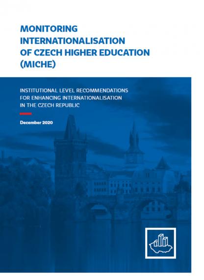 Národní zpráva: Monitoring internacionalizace českého vysokého školství
