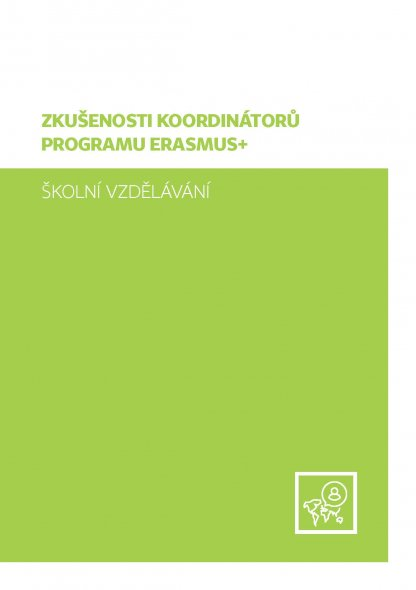 Zkušenosti koordinátorů programu Erasmus+, školní vzdělávání