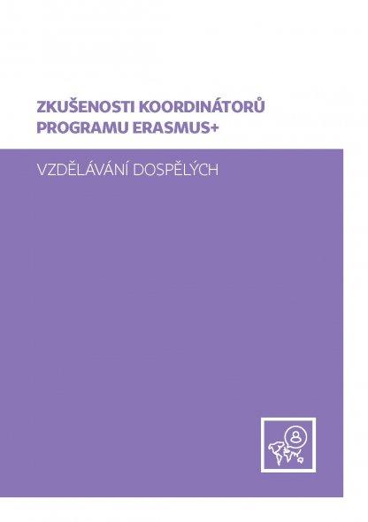 Zkušenosti koordinátorů programu Erasmus+, vzdělávání dospělých